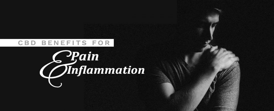 CBD Benefits for Pain and Inflammation